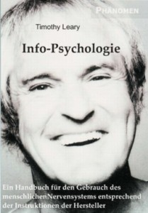 Info-Psychologie, by Timothy Leary